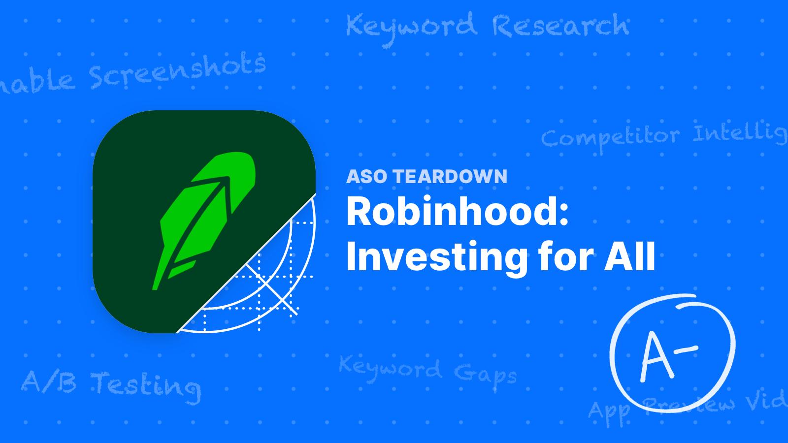 ASO Teardown – Robinhood is Good but not Great